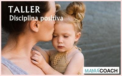 Taller: Disciplina positiva