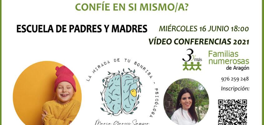 Videoconferencia:¿Qué puedo hacer para que mi hijo/a confíe en sí mismo?